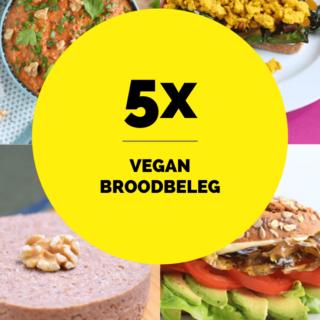 5x vegan broodbeleg - plantaardig lunchen of ontbijten